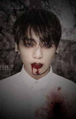 [Allkook] [Vampire] Kẻ Phản Diện Chính Là Tôi!!