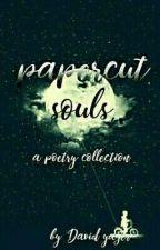 Papercut Souls by DavidYager
