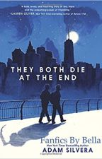 They Both Die at the End: Fanfic by beautiful_dreamer2
