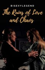 The Ruins of Love and Chaos (AvaLance) by bisexylegend