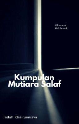 Mutiara Salaf Mutiara Salaf 15 Wattpad