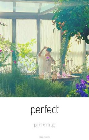 perfect; p.jm x m.yg  by bby_mocchi
