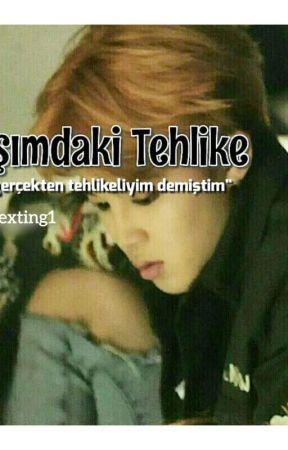 BAŞIMDAKİ TEHLİKE! by BlackRimi