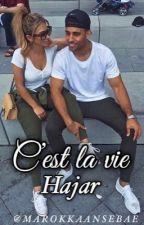 C'est la vie Hajar  by marokkaansebae