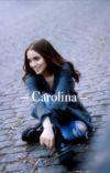 Carolina (1T)   Aguslina [TERMINADA] cover