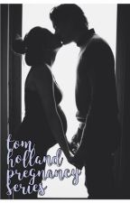 tom holland pregnancy series ✾ by danielhowlter