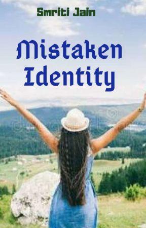 Mistaken Identity by smritiagr