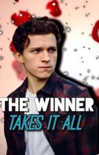 The winner takes it all (Tom Holland fan fiction) by MAstories2018