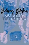 Delaney Blake's Guide to Detention cover