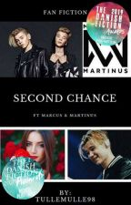 Second Chance ft. Marcus og Martinus | ✔ by Tullemulle98