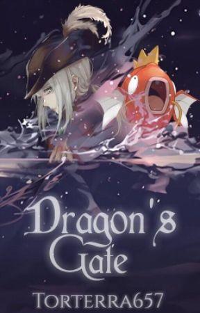 Dragon's Gate | Pokémon Fanfiction  by Torterra657