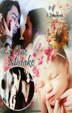 That one mistake!! ✔️ by nickysweetangel