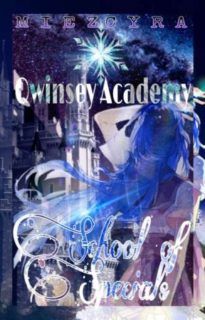 Qwinsey Academy: School of Specials by Miezcyra