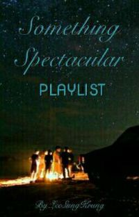 Something Spectacular Playlist cover