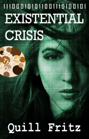 Existential Crisis | #Wattys2018 by Quill_Fritz