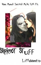 Slipknot Stuff 🔪 by LxttleVampxre
