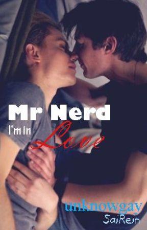 Mr Nerd, I'm in Love [LGBT] [boyxboy] by arupati