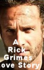 Steady Being: A Rick Grimes Love Story by the_walking_idjit