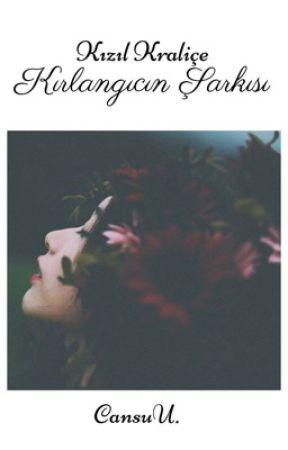 Kızıl Kraliçe 1: Kırlangıcın Şarkısı by Cansumucansu