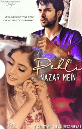 ||MaNan TS: Pehli Nazar Mein💕|| ✔ by TreasuresOfHeart