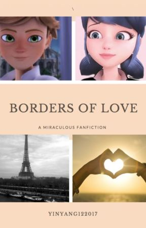 Borders of Love (On Hold) by YinYang122017