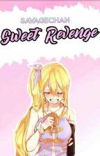 Sweet Revenge by savagechan