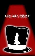 The Hat Trick by PenSwordsman