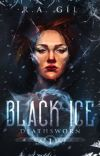 Black Ice ✓ | Deathsworn #1 cover