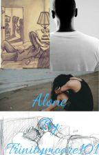 Alone by Trinitymoore101