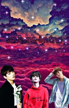 Save Me - I'm Fine (A.B.O) Yoonkookmin by sosjikook_ofc