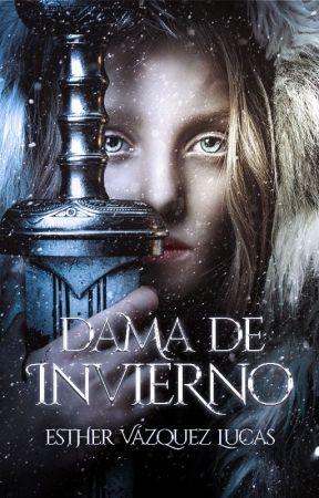 Dama de Invierno - 1era parte by EstherVzquez