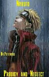 Naruto: Prodigy and Neglect cover