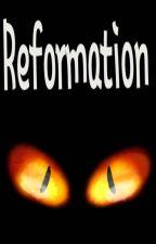 Reformation: Rewritten by Krystal_Hamilton