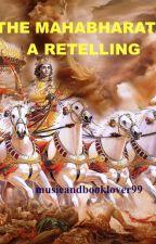 The Mahabharata - A retelling by musicandbooklover99
