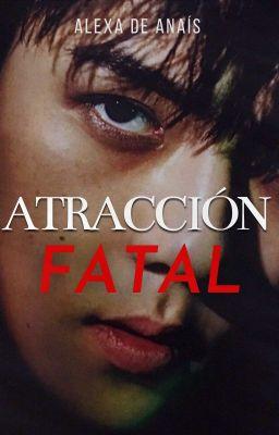 Atraccion Fatal C Completa Alexa Wattpad