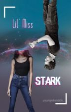 Lil' Miss Stark | Peter Parker x Reader by uncomprehendable_