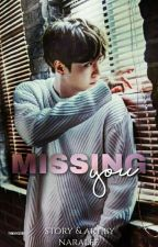 MISSING YOU . MYG 【C】 by naralee__