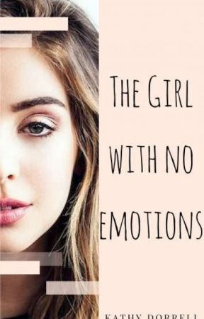 The Girl with no Emotions (GirlxGirl) by Kathy202
