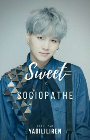 Sweet Sociopathe | ⓨмɨи  by YaoiLiliRen
