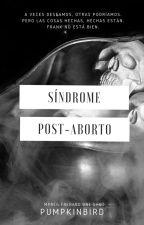 Síndrome Post-Aborto |Frerard| Mpreg by OrquideasEnLaAlacena