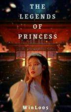 The Legend Of Princess (End) /Revisi oleh WinLo05