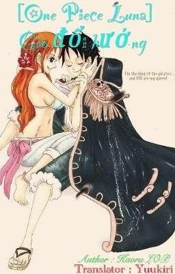 [One Piece Luna Transfic] Gió Đổi Hướng