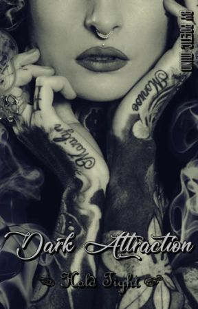 Dark Attraction II - Hold Tight by PoeticMind87