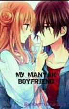 My Manyak Boyfriend by Kattyminkook
