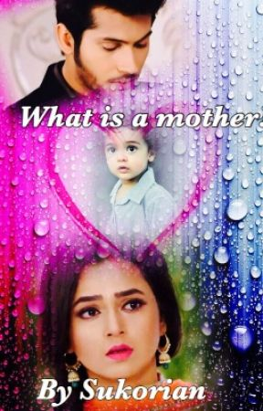 Mother's Day special - What is a mother - RagLak by Sukorian