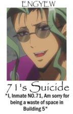 71's suicide/ Q.NANBAKA by Piaehazz
