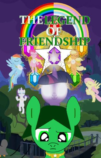 My Little Pony - The Legend of Friendship (MLP remake with male OC added)