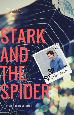 Stark And The Spider by PjoMiraculousfangirl