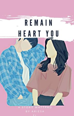 Remain Heart You by AriesaEl
