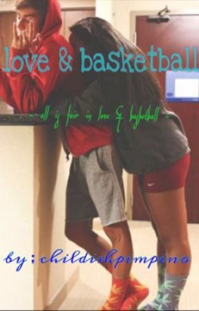 Love and Basketball ( BWWM )  ( on hold. ) by uncomplimentary